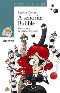A señorita Bubble - Ledicia Costas