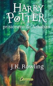 Harry Potter 3. Harry Potter y el prisionero de Azkaban - J. K. Rowling