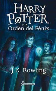Harry Potter 5. Harry Potter y la orden del Fénix - J. K. Rowling