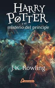 Harry Potter 6. Harry Potter y el misterio del príncipe - J. K. Rowling