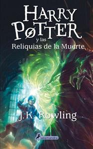 Harry Potter 7. Harry Potter y las reliquias de la muerte - J. K. Rowling