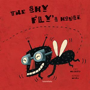 The shy Fly's House - Eva Mejuto - Sergio Mora