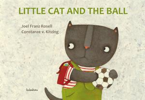 Little cat and the ball - Joel Franz Rosell - Constanze v. Kitzing