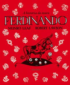A historia do touro Ferdinando MUNRO LEAF - ROBERT LAWSON